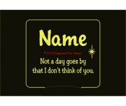 Not A Day Goes By That I Don't Think of You Personalized Memorial Night Light
