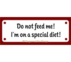 Do Not Feed Me Sign