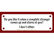 Do You Like It When Strangers Sign