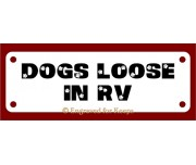 Dogs Loose in RV Sign