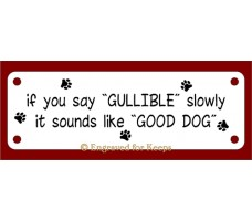 Good Dog Sign
