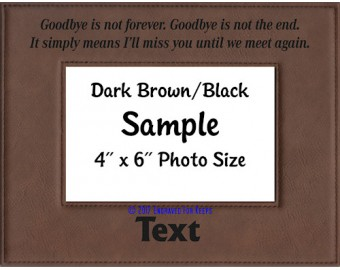Goodbye Is Not Forever Personalized Memorial Picture Frame