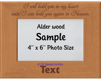 I Will Hold You In My Heart Until Personalized Memorial Picture Frame