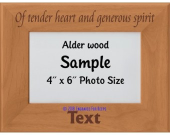 Of Tender Heart and Generous Spirit Personalized Memorial Picture Frame