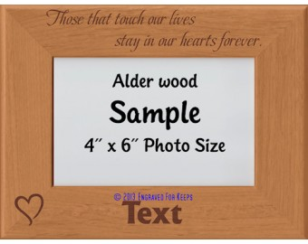 Those That Touch Our Lives Personalized Memorial Picture Frame